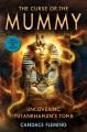 The curse of the mummy : uncovering Tutankhamun