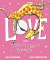 Love : from Giraffes can't dance