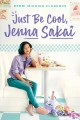 Just be cool, Jenna Sakai