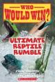 Ultimate reptile rumble