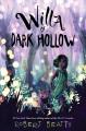 Willa of dark hollow