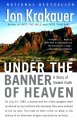 Under the banner of heaven :[book group in a bag] a story of violent faith