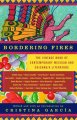 Bordering fires : the vintage book of contemporary Mexican and Chicano/a literature