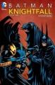 Batman. Knightfall. Volume three, Knightsend