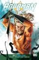 Aquaman. Vol. 6, Kingslayer