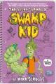 The secret spiral of Swamp Kid : a graphic novel