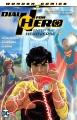 Dial H for hero. Vol. 1, Enter the Heroverse