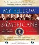 My fellow Americans : the most important speeches of America
