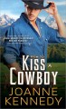 How to kiss a cowboy