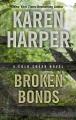Broken bonds : a Cold Creek novel
