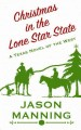 Christmas in the Lone Star State : a Texas novel of the west