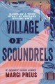Village of scoundrels : based on a true story of courage during WWII