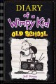 Diary of a wimpy kid : old school