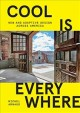Cool is everywhere : new and adaptive design across America