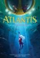 Atlantis : the accidental invasion