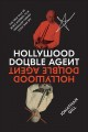 Hollywood double agent : the true tale of Boris Morros, film producer turned cold war spy