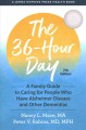 The 36-hour day : a family guide to caring for people who have Alzheimer disease and other dementias