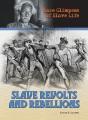 Slave revolts and rebellions