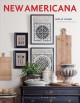 The New Americana: Interior Decor with an Artful Blend of Old and New