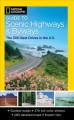 National Geographic guide to scenic highways and byways : [the 300 best drives in the U.S].