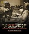The secret history of World War II : spies, code breakers & covert operations