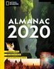 National geographic almanac 2020 : trending topics, big ideas in science, photos, maps, facts & more