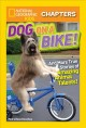Dog on a bike : and more true stories of amazing animal talents!