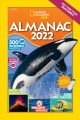 National Geographic kids almanac 2022.