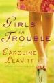 Girls in trouble a novel