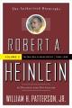 Robert A. Heinlein, In Dialogue with His Century, Volume 2