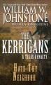 Hate thy neighbor : the Kerrigans a Texas dynasty