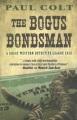 The bogus bondsman : a great Western detective league case