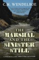 The marshal and the sinister still