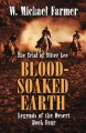 Blood-soaked earth : the trial of Oliver Lee