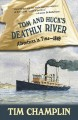 Tom and Huck's deathly river : adventures in time, 1849