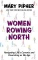 Women rowing north: navigating life