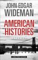 American histories : stories