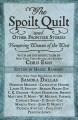 The spoilt quilt and other frontier stories : pioneering  women of the west