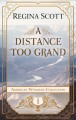A distance too grand