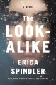 The look-alike : a novel
