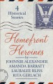 Homefront heroines : four historical stories