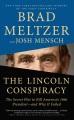 The Lincoln conspiracy : the secret plot to kill America