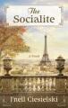 The socialite : a novel