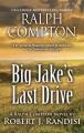 Ralph Compton : Big Jake's last drive : a Ralph Compton western