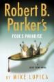 Robert B. Parker's fool's paradise