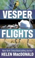 Vesper flights : new and collected essays