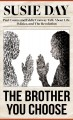 The brother you choose : Paul Coates and Eddie Conway talk about life, politics, and the revolution