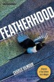 Featherhood : a memoir of two fathers and a magpie