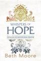 Whispers of hope : 10 weeks of devotional prayer