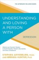 Understanding and loving a person with depression : biblical and practical wisdom to build empathy, preserve boundaries, and show compassion